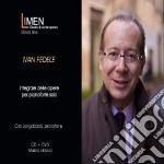Ivan fedele - integrale delle opere per cd musicale di Ciro Longobardi