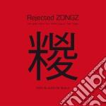 Rejected zongz cd musicale di A Pivio & de scalzi