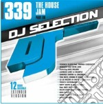 Dj Selection 339 - The House Jam Part 89 cd musicale di Dj selection 339
