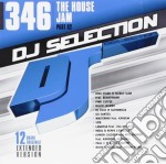 Dj Selection 346 - The House Jam Part 92 cd musicale di Dj selection 346
