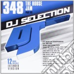 Dj Selection 348 - The House Jam - Part 93 cd musicale di Dj selection 348