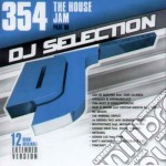 Dj Selection 354 - The House Jam-part 96 cd musicale di Dj selection 354