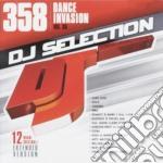 Dj Selection 358 - Dance Invasion Vol.95 cd musicale di Dj selection 358