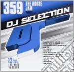 Dj Selection 359 - The House Jam Part 98 cd musicale di Dj selection 359