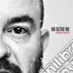 Danilo Sacco - Un Altro Me cd musicale di Danilo Sacco