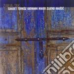 Saadet Turkoz / Giovanni Maier / Zlatko Kaucic - Zarja-tay cd musicale di Turkoz s/maier g/kau