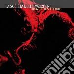 Dinamitri Jazz Folklore - La Societa' Delle Maschere cd musicale di Dinamitri jazz folkl