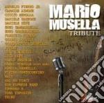 Mario Musella Tribute cd musicale di Artisti Vari