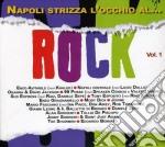 Various - Napoli Strizza L'occ cd musicale di Artisti Vari