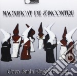 Coro Santa Rughe Orosei - Magnificat De S'incontru cd musicale di CORO SANTA RUGHE ORO