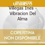 VIBRACION DEL ALMA cd musicale di VILLEGAS INES