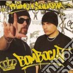 Primo & Squarta - Bomboclat cd musicale di PRIMO & SQUARTA