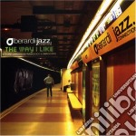 THE WAY I LIKE cd musicale di BERARDI JAZZ CONNECTION