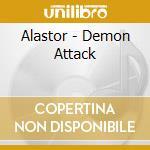 Alastor - Demon Attack cd musicale di Alastor