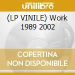 (LP VINILE) Work 1989 2002 lp vinile di Orbital