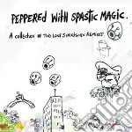 Two Lone Swordsmen - Peppered With Spastic Magic cd musicale di TWO LONE SWORDSMEN