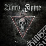 Black Flame - Septem cd musicale di Flame Black