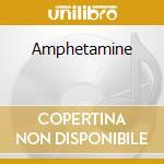 Amphetamine cd musicale