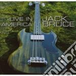 Jack Bruce - Live In America cd musicale di Jack Bruce