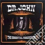 Dr. John - The Essential Recordings cd musicale di John Dr.