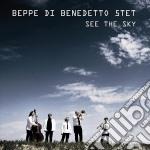 Beppe Di Benedetto 5tet - See The Sky cd musicale di Beppe di benedetto 5