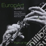 Europart Quartet - Part Of The Art cd musicale di Quartet Europart