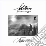 Raffaele Olivieri - Solitaire cd musicale di Olivieri Raffaele