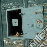 Flavio Minardo - Minor Si cd musicale di Minardo Flavio
