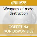 Weapons of mass destruction cd musicale di Mindwarp Zodiac