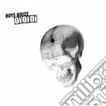 Boys Noize - Oi Oi Oi Remixed cd musicale di Noize Boys
