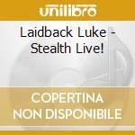 Stealth live! cd musicale di Artisti Vari
