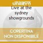 Live at the sydney showgrounds cd musicale