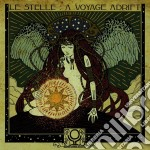 Incoming Cerebral Overdrive - Le Stelle: A Voyage Adrift cd musicale di Incoming cerebral ov