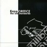 Enzo Orefice - The Old Standards cd musicale di Orefice