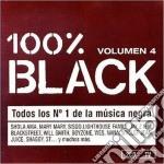 Artisti Vari - 100% Black Vol.4 cd musicale di Artisti Vari