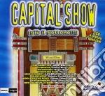CAPITAL SHOW (2CD)/by Radio Capital cd musicale di ARTISTI VARI