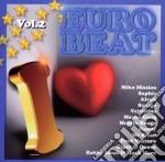 Artisti Vari - I Love Eurobeat Vol.2 cd musicale di Artisti Vari