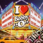 I love bobby o cd musicale di Artisti Vari