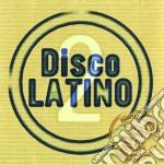 Artisti Vari - Disco Latino 2 cd musicale