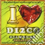 Artisti Vari - I Love Disco Diamonds 39 cd musicale di Artisti Vari