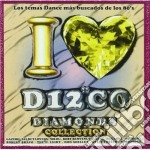 I love disco diamonds 43 cd musicale di Artisti Vari