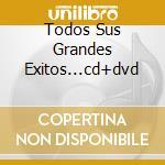 TODOS SUS GRANDES EXITOS...CD+DVD         cd musicale di SNAP!