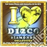 I Love Disco Diamonds Vol.46 cd musicale di Artisti Vari