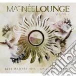 Artisti Vari - Matinee Lounge Vol.2 cd musicale di AA.VV.