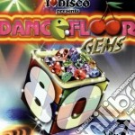 Dancefloor Gems 80's Vol.7 cd musicale di Artisti Vari