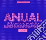 Artisti Vari - Anual 2011 cd musicale di Artisti Vari