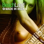 Made in ibiza cd musicale di Beachland