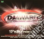 Dj Awards 15th Edition cd musicale di Artisti Vari
