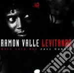 Levitando cd musicale di Ramon Valle