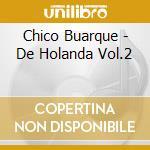 VOLUME 2 cd musicale di BUARQUE CHICO
